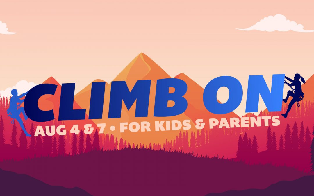 Climb On • For Kids & Parents